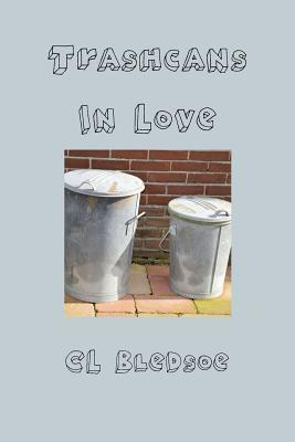 Trashcans in Love