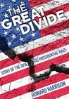 The Great Divide by Howard  Harrison