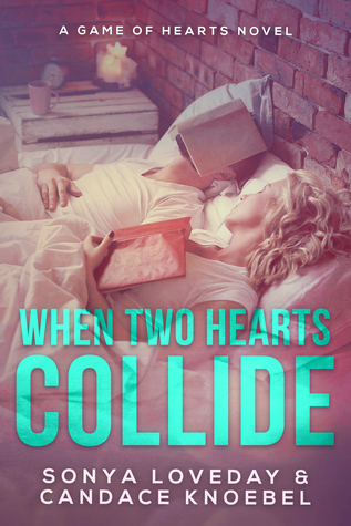 When Two Hearts Collide: A Game of Hearts Novel