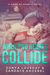When Two Hearts Collide by Candace Knoebel