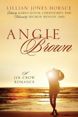 Angie Brown: A Jim Crow Romance