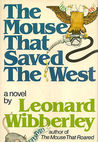 The Mouse That Saved the West (The Mouse That Roared, #4)