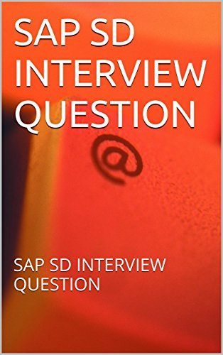 SAP SD INTERVIEW QUESTION: SAP SD INTERVIEW QUESTION