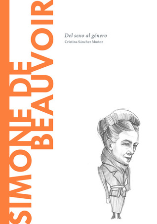 Simone de Beauvoir. Del sexo al género