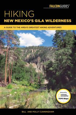 Hiking New Mexico's Gila Wilderness: A Guide to the Area's Greatest Hiking Adventures