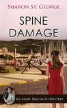 Spine Damage (An Aimee Machado Mystery, #4)