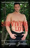 Surviving Love (Saints Protection & Investigations, #10)