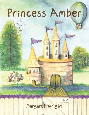 Princess Amber by Margaret Wright