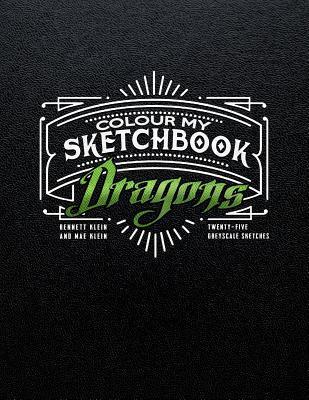 Colour My Sketchbook Dragons
