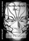 ProHuman Inc (Glitches #4)