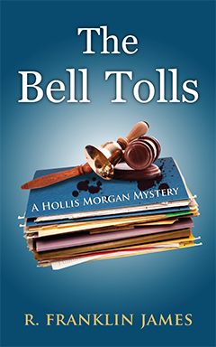 The Bell Tolls by R. Franklin James