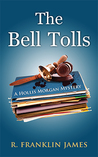 The Bell Tolls (A Hollis Morgan Mystery, #5)