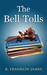 The Bell Tolls (A Hollis Mo...
