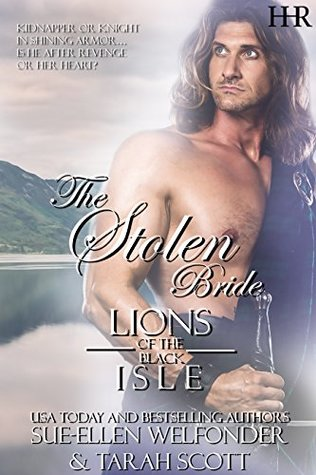 The Stolen Bride (Lions of the Black Isle, #1)