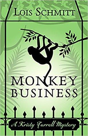 Monkey Business (A Kristy Farrell Mystery #1)