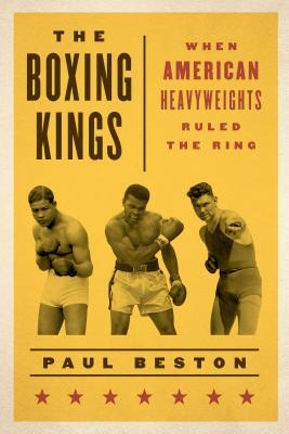 The Boxing Kings by Paul Beston