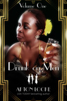 Drunk on Men: Volume 1