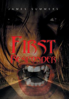 First Responder by James   Summers