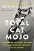 Total Cat Mojo by Jackson Galaxy