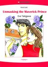 Unmasking the Maverick Prince (The Royal Wager #2)