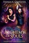 Alchemy of Souls (The Hundred Halls, #3)