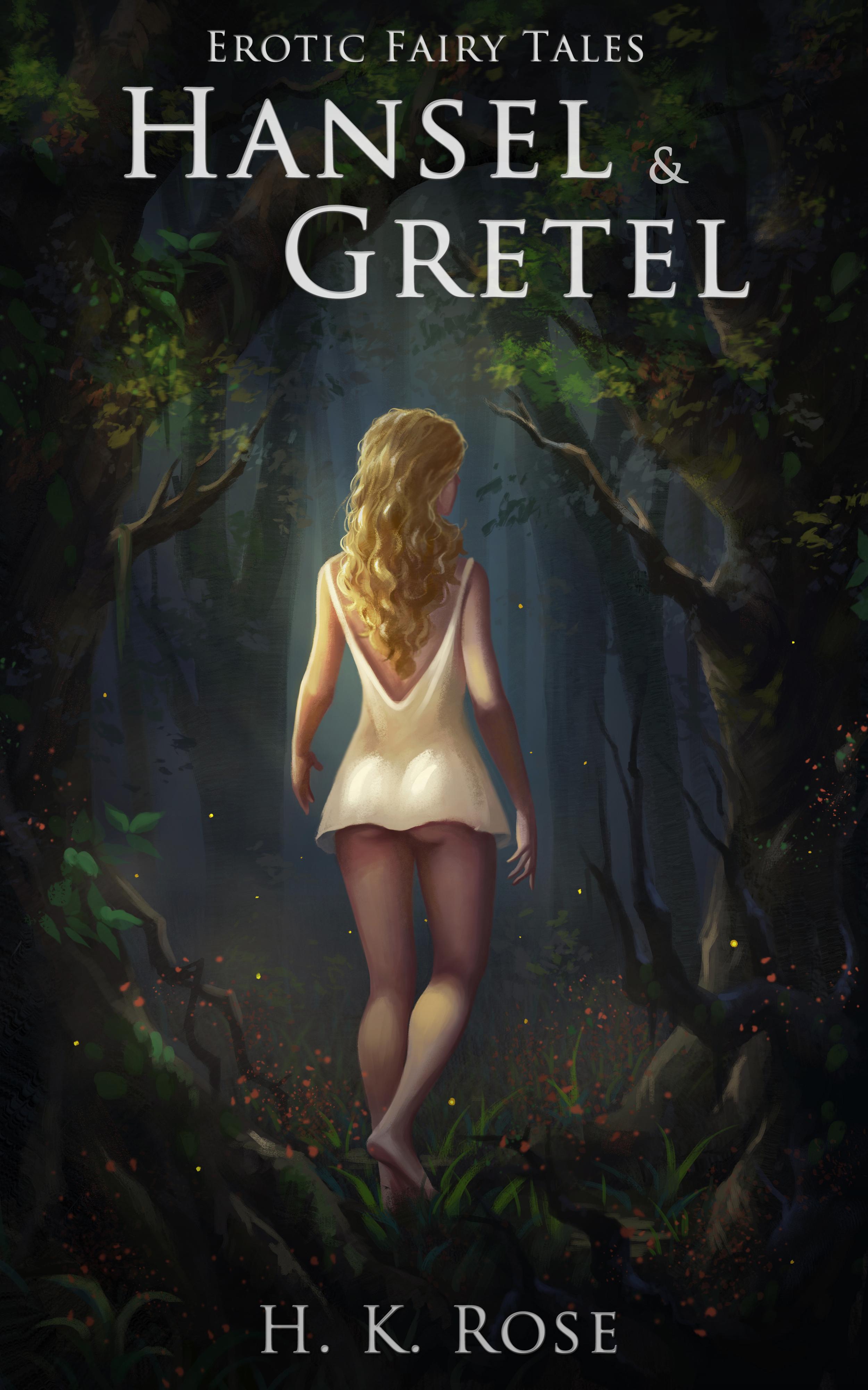 Erotic Fairy Tales: Hansel  Gretel