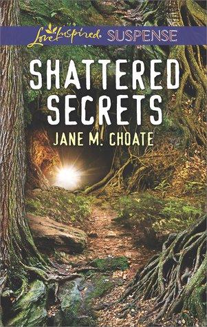Shattered Secrets - Jane M. Choate