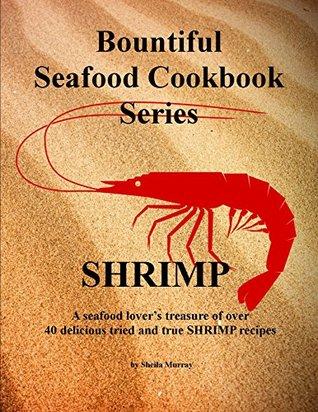 Bountiful Seafood Cookbook Series - SHRIMP