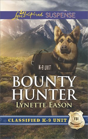 Bounty Hunter (Classified K-9 Unit, #4)