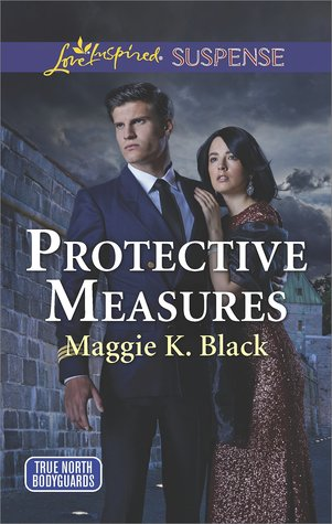 Protective Measures (True North Bodyguards #3)