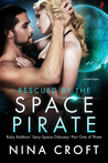 Rescued by the Space Pirate (Ruby Robbins Sexy Space Odyssey, #1)