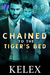 Chained to the Tiger's Bed