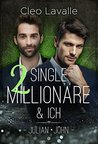 2 Single Millionäre & ICH by Cleo Lavalle
