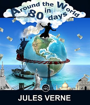 Around The World In Eighty Days: FREE The Jungle Book By Rudyard Kipling, 100% Formatted, Illustrated - JBS Classics (100 Greatest Novels Of All Time 94)
