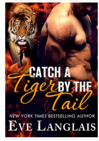 Review: Catch a Tiger by the Tail by Eve Langlais (@mlsimmons, @EveLanglais, @SMPRomance)