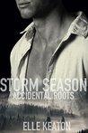 Storm Season (Accidental Roots, #1)