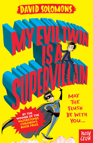 My Evil Twin is a Supervillain(My Brother is a Superhero 3)