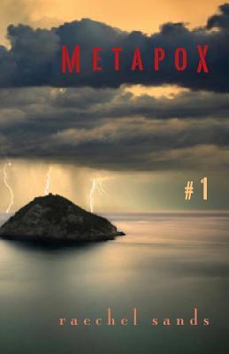 Metapox 1 by Raechel Sands
