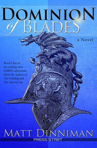 Dominion of Blades (Dominion of Blades, #1)