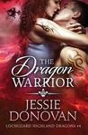 The Dragon Warrior (Lochguard Highland Dragons, #4)