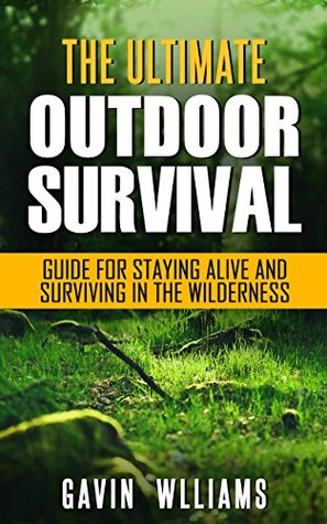 Outdoor survival the ultimate outdoor survival guide for staying 34521748 malvernweather Images