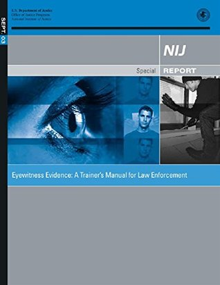 Eyewitness evidence : a trainer's manual for law enforcement