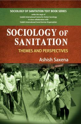 Sociology and Sanitation: Themes and Perspectives