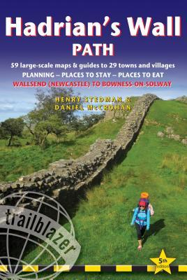 Hadrian's Wall Path: British Walking Guide: 59 Large-Scale Walking Maps & Guides to 29 Towns & Villages - Planning, Places to Stay, Places to Eat - Wallsend (Newcastle) to Bowness-On-Solway