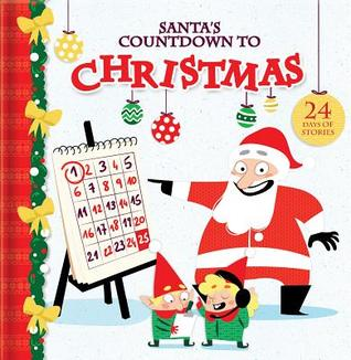Santa's Countdown to Christmas: 24 Days of Stories