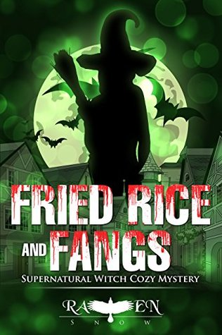 """Fried Rice and Fangs (Harper """"Foxxy"""" Beck #10)"""
