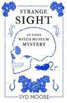 Strange Sight (Essex Witch Museum Mystery, #2)