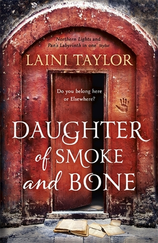Daughter of Smoke and Bone (Daughter of Smoke & Bone, #1)