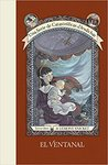 El ventanal by Lemony Snicket