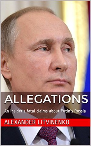 Allegations: An insider's fatal claims about Putin's Russia